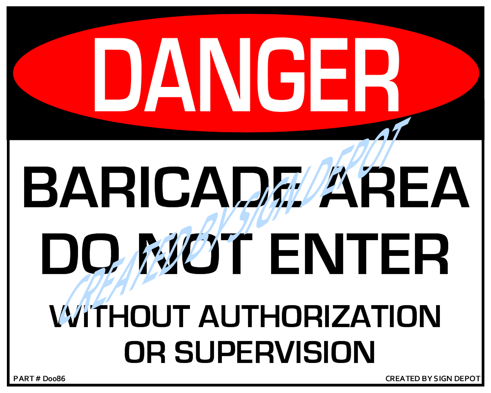 danger barricade area do not enter sign order save print d0086 danger barricade area do not enter out